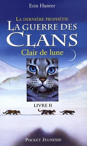 La guerre des clans : Claire de lune | Livres lus et conseillés par Bastien Fort (Loire) | Scoop.it