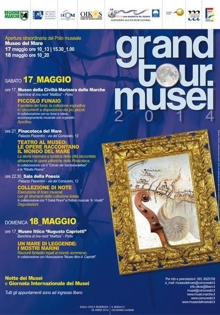 17 e 18 maggio: Grand Tour Musei 2014 al museo del mare di San Benedetto del Tronto | Marche for Family | Scoop.it