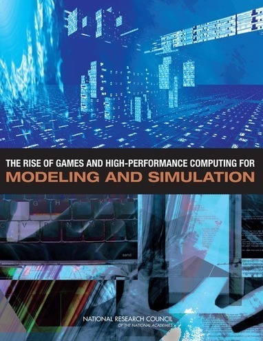The Rise of Games and High Performance Computing for Modeling and Simulation | 3D Virtual-Real Worlds: Ed Tech | Scoop.it