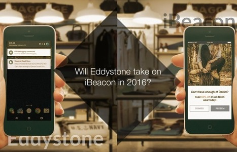 Will Eddystone take on #iBeacon in 2016? | Mobile Technology | Scoop.it