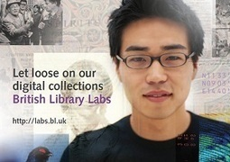 British Library Labs - Competition 2013 | Artist Opportunities | Scoop.it