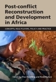 Post-Conflict Reconstruction and Development in Africa: Concepts, Role-players, Policy and Practice - United Nations University | Peace-building and post-conflict development | Scoop.it
