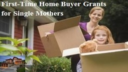 Government Loans for First Time Home Buying For Single Mom - GSE Grants and Scholarships Information | Grants and scholarships | Scoop.it