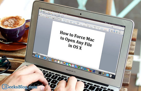 How to Force Open Any File in Mac OS X [All OS versions] | All About Apple iPhone,Mac Book,Apple Watch | Scoop.it