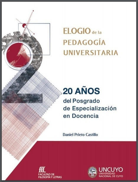 Libro: ELOGIO de la PEDAGOGÍA UNIVERSITARIA | RedDOLAC | Scoop.it