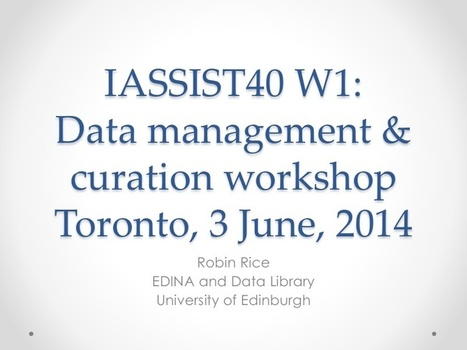 IASSIST40: Data management & curation workshop | ReachOut to Research (R2R) | Scoop.it