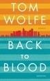 Neu bei NBib24: Back to Blood / Tom Wolfe (ePub)   Testerei   Scoop.it
