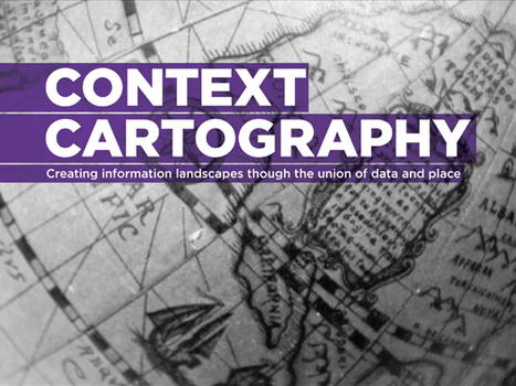 Future Of Real-Time: Context Cartography @PSFK | Cartography | Scoop.it