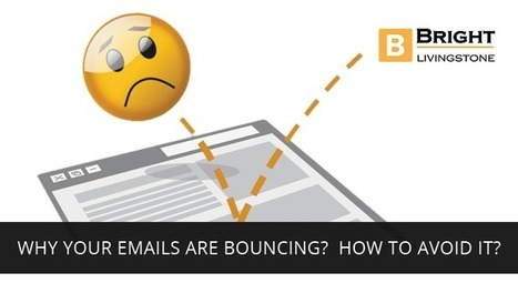 Why your emails are bouncing? How to avoid it? - Bright Livingstone.com   Brightlivingstone.com   Scoop.it