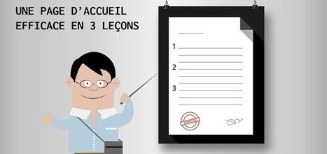 ▶ 3 leçons pour apprendre à créer une page d'accueil efficace | Webdesign, Créativité | Scoop.it