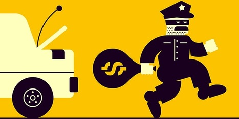 We Need to End This Form of Robbery by Cop | Police Problems and Policy | Scoop.it