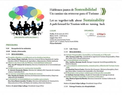ISTur presenta en Fitur 2015, el Encuentro Especializado «Hablemos juntos de Sostenibilidad. Un camino sin retroceso para el Turismo» | Isturformacion | Green Euskadi | Scoop.it