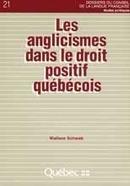 Les anglicismes dans le droit positif québécois | Conseil supérieur de la langue française | Metaglossia: The Translation World | Scoop.it