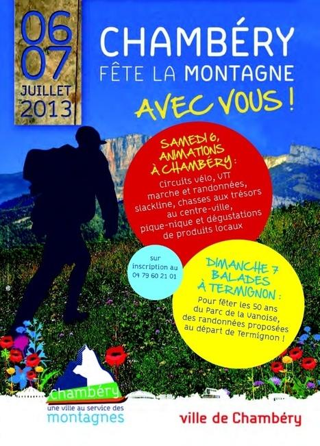 """Chambéry   Tourisme & Congrès : """"Nous allons fêter la montagne, les 6 et 7 juillet 2013   Chambéry Actu   Scoop.it"""