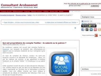 Qui est propriétaire du compte Twitter : le salarié ou le patron ? | Digital Martketing 101 | Scoop.it
