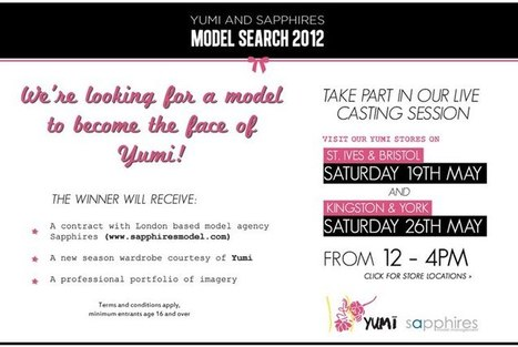 Sapphires and Yumi Model Search! - Sapphires Model Management Blog | Model agency London | Scoop.it