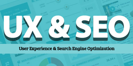 User Experience (UX) & Search Engine Optimization | Webmarketing & Référencement | Scoop.it