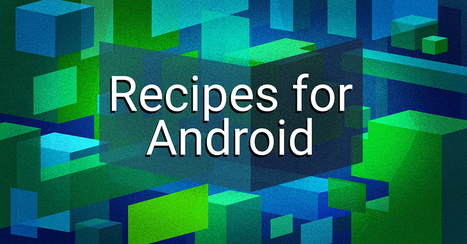 Recipes for Android | IFTTT | Time to Learn | Scoop.it