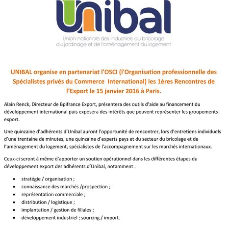 UNIBAL organise en partenariat l'OSCI les 1ères Rencontres de l'Export le 15 janvier 2016 à Paris.   Bricolage   Scoop.it
