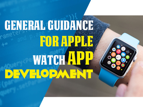 Apple Watch App Development: A Brief Guide for First-Timers | iphone apps development melbourne | Scoop.it