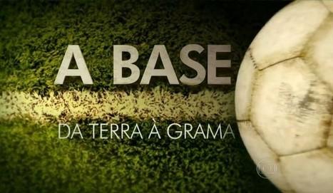 A Base: talento, peneiras e angústia, onde estão surgindo novos craques? | ESPORTES - DESAFIOS | Scoop.it