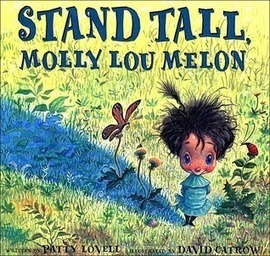 Teach Mentor Texts: It's A-OK to Reread in April - Stand Tall Molly Lou Melon | Leaves | Scoop.it