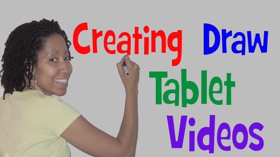You Asked! How to Spice Up Your Videos With a Draw Tablet