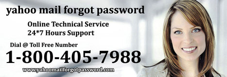 Yahoo Mail Forgot Password   1-800-405-7988   Yahoo mail change password   Email Tech Support   Scoop.it
