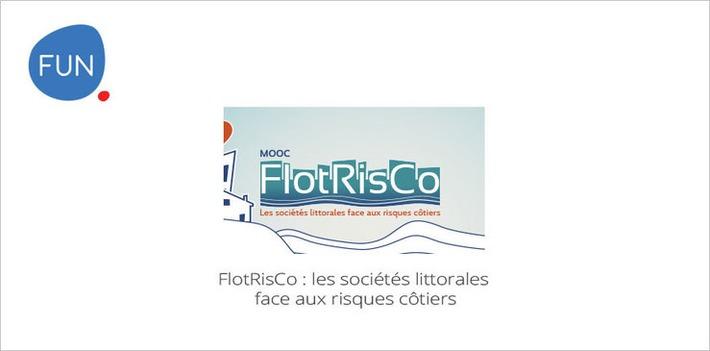 Un MOOC de saison en mai: FlotRisCo : les sociétés littorales face aux risques côtiers ! | MOOC Francophone | Scoop.it
