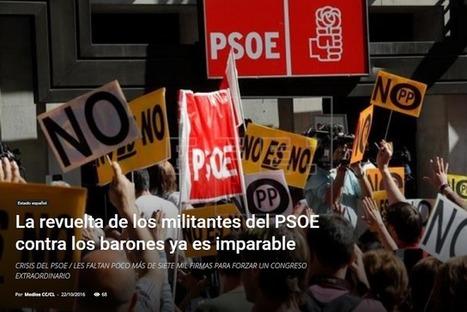 La Revuelta de los Militantes del PSOE contra los Barones ya es Imparable | La R-Evolución de ARMAK | Scoop.it