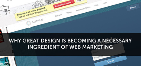 Why Great Design Is Becoming A Necessary Ingredient Of Web Marketing | Creativeoverflow | Designer's Resources | Scoop.it