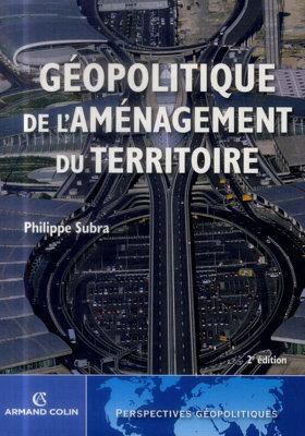 Aménagement du territoire : quels enjeux géopolitiques ? | great buzzness | Scoop.it