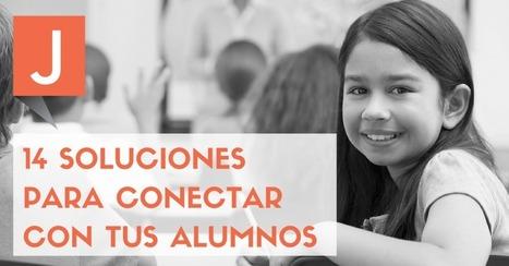 Gestión de aula. 14 Recursos para conectar con tus alumnos   INTELIGENCIA GLOBAL   Scoop.it