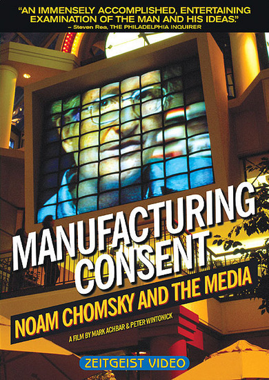 Manufacturing Consent: Noam Chomsky and the Media (1992) | Knowledge | Scoop.it