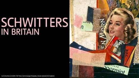 Schwitters in Britain | Tate | oAnth's day by day interests - via its scoop.it contacts | Scoop.it