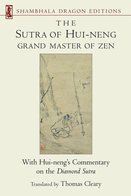 The Sutra of Hui-Neng - Grand Master of Zen | promienie | Scoop.it