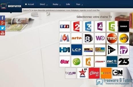 Webplayer.tv : un service en ligne pratique pour voir ou revoir (replay) toutes les chaines de la TNT   Bazaar   Scoop.it