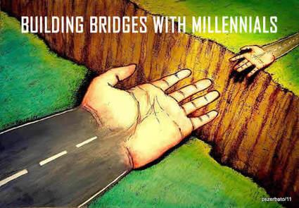 BUILDING BRIDGES WITH MILLENNIALS   Culturational Chemistry™   Scoop.it