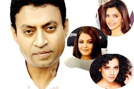 Irrfan Khan bags roles opposite Aishwarya, Deepika and Kangana | Wishesh News Brings You all That Matters | Scoop.it