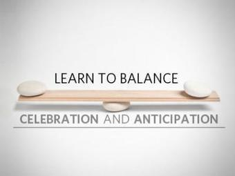 Learn to Balance Celebration and Anticipation | Children's Ministry Leaders | Scoop.it