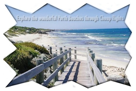 Explore the wonderful Perth Beaches through Cheap flights | Travel Cart UK | Scoop.it