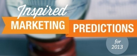 25 Marketing Predictions for 2013 from Experts | iStrategy Blog | Social Media Tips, Tricks, Stuff | Scoop.it