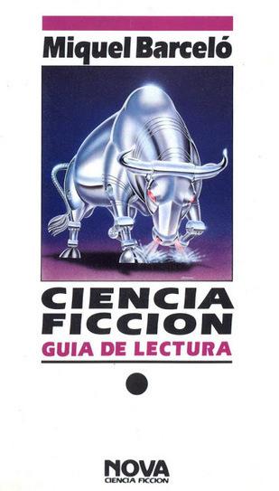 Intergalacticrobot: Ciencia ficción: Guía de lectura | Ficção científica literária | Scoop.it