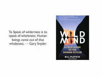 Wild Mind: A Field Guide to the Human Psyche - Review Part 1 | Wild Resiliency | Scoop.it