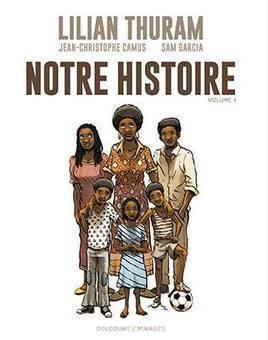 [ACTUALITÉ]  LA PREMIÈRE BANDE DESSINÉE DE LILIAN THURAM | L'Afrique se livre | Scoop.it