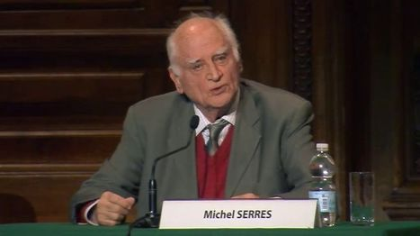 Michel Serres - L'innovation et le numérique | TUICE_Université_Secondaire | Scoop.it