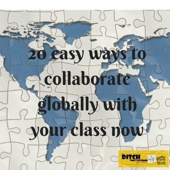 20 easy ways to collaborate globally with your class now | Internet Tools for Language Learning | Scoop.it