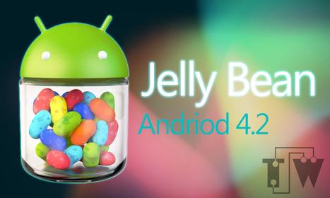 Android 4.2 – Jelly Bean - Teechworld | Teechworld | Tips & Tricks, Blogging, SEO, Android | Scoop.it