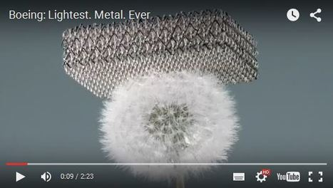 Boeing's crazy new metal is 99.99% air | Sciences & Technology | Scoop.it