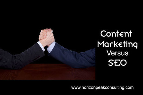 Content Marketing Versus SEO | Content Marketing, Curation, Social Media & SEO | Scoop.it